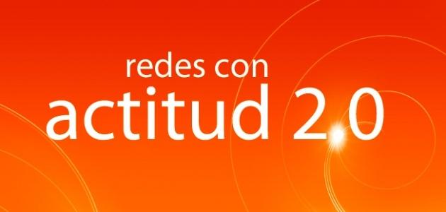Redes con Actitud 2.0  http://render-web.com/renderweb/redes-con-actitud-2-0/