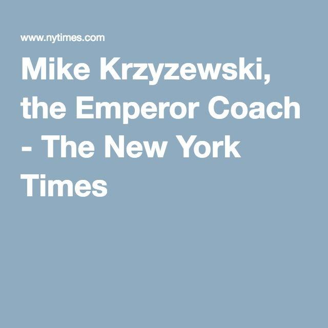 Mike Krzyzewski, the Emperor Coach - The New York Times