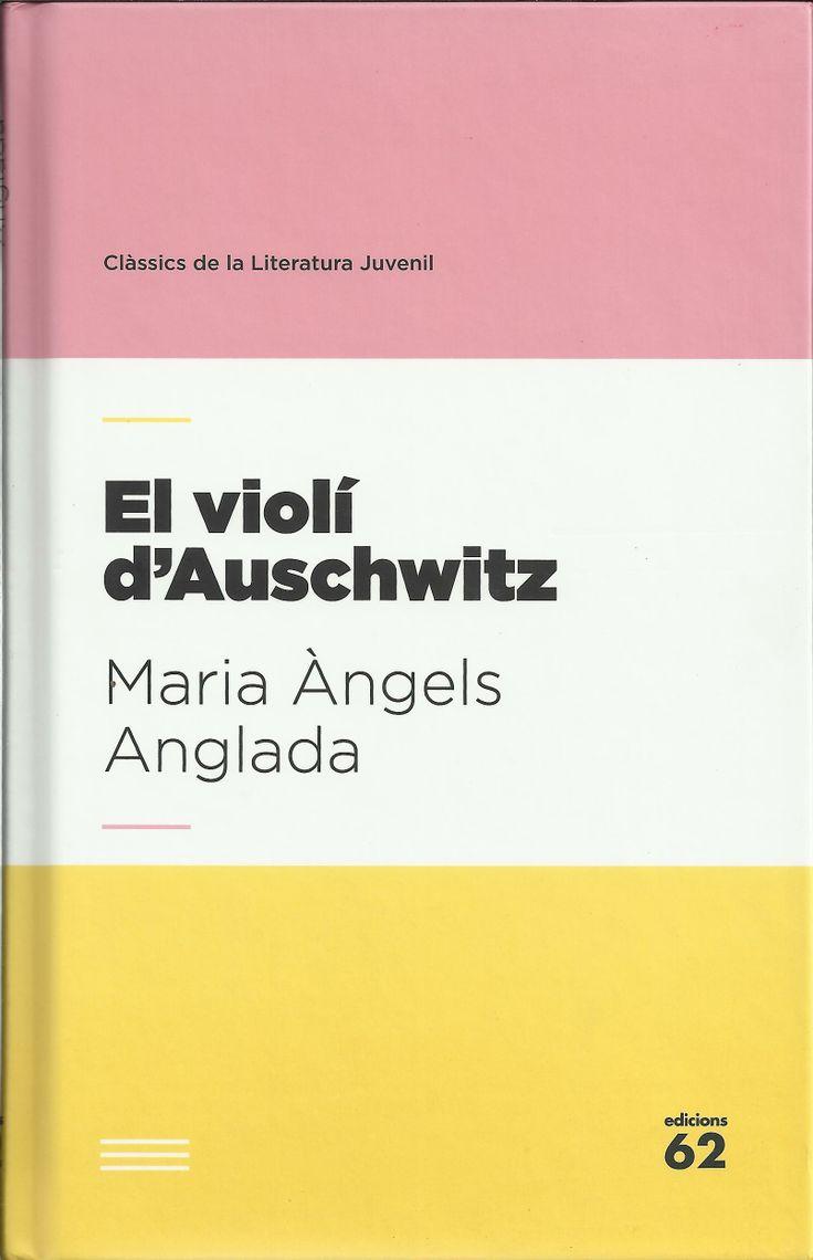 El Violí d'Auschwitz. Barcelona: Edicions 62 (Clàssics de la Literatura Juvenil), 2013. Català. Cedit per la família Geli Anglada