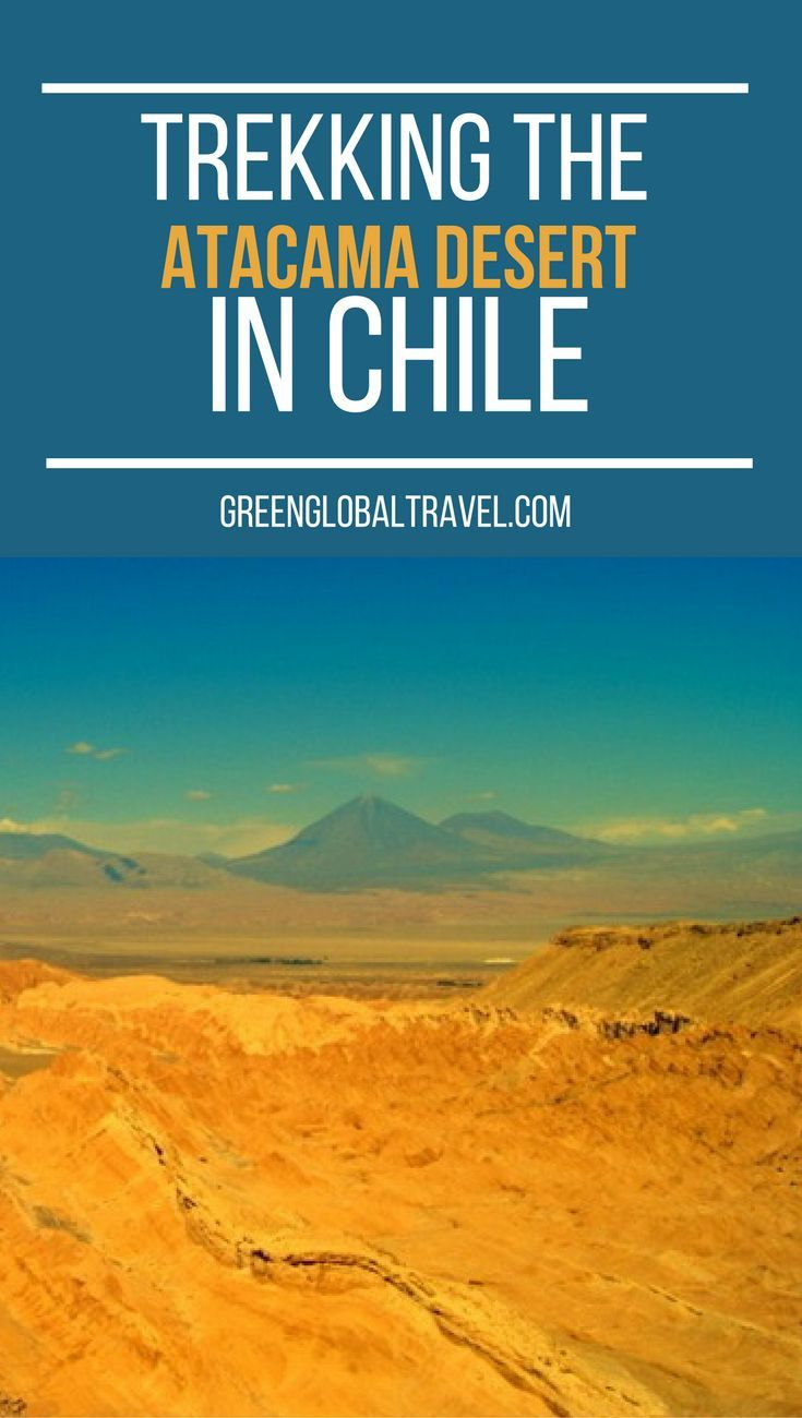 Hear our story about trekking the atacama desert, the driest place on earth! | Chile | Valle de la Luna |