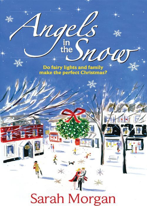 Angels in the Snow: Sarah Morgan: 9780263888256: Amazon.com: Books
