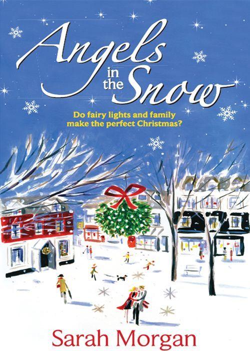 Angels in the Snow: Sarah Morgan: 9780263888256: Amazon.com: Books