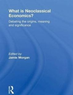 What is Neoclassical Economics?: Debating the origins meaning and significance free download by Jamie Morgan ISBN: 9781138962071 with BooksBob. Fast and free eBooks download.  The post What is Neoclassical Economics?: Debating the origins meaning and significance Free Download appeared first on Booksbob.com.