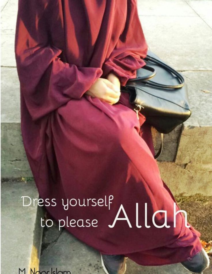 dress yourself to please ALLAH