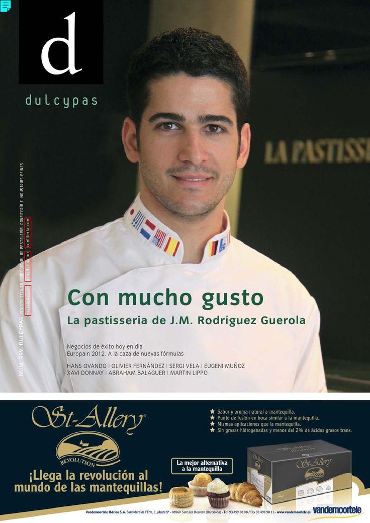 Dulcypas nº 399 Revista técnico-profesional dedicada a los sectores de pastelería, confitería, dulcería, panadería e industrias afines.
