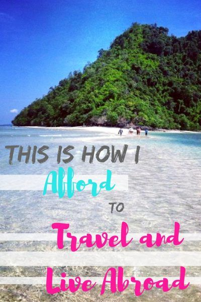 This is how I travel and live abroad, and it's how you can possibly do the same! Good thing is: there are choices, so if one way doesn't work, there's plenty of others. Want to not only travel but actually live abroad? This is how!