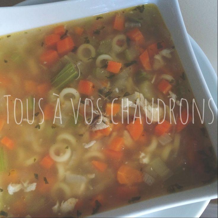 Tous à vos chaudrons...: Ma soupe poulet et nouilles