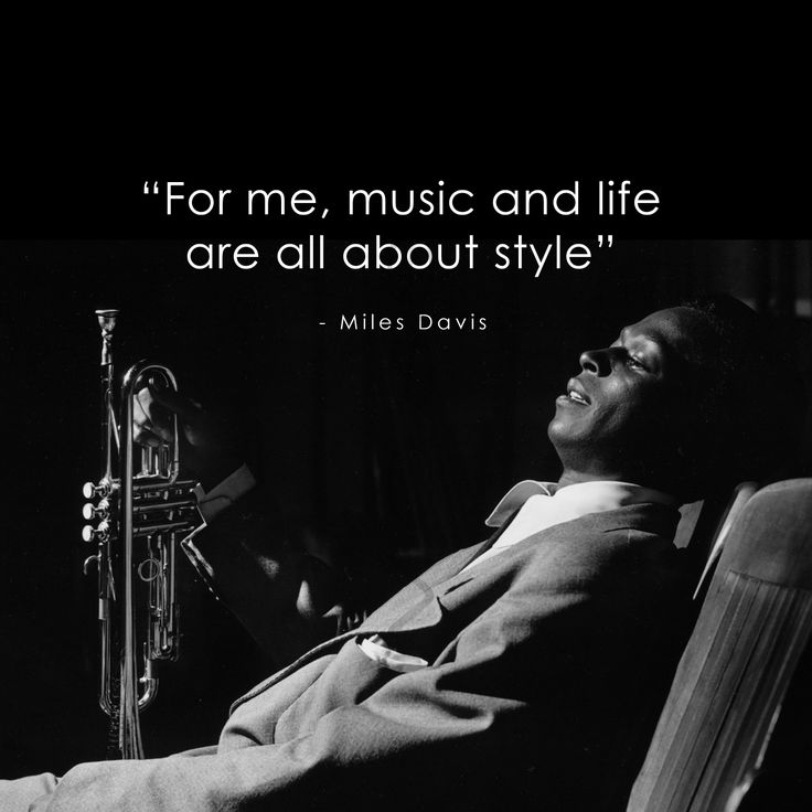 the life and music of miles davis Discover miles davis famous and rare quotes share miles davis quotations about jazz, music and writing anybody can play the note is only 20.