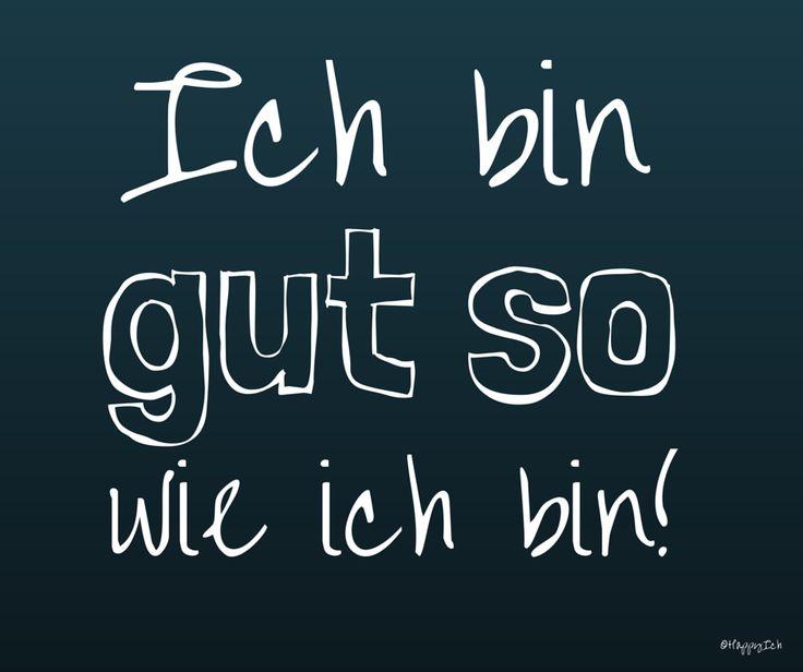 Ich bin gut so wie ich bin. #affirmation #mantra #deutsch