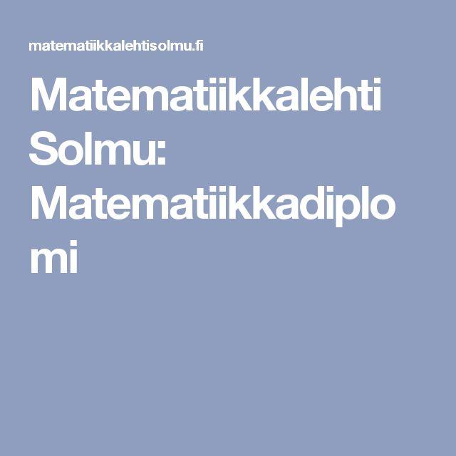 Matematiikkalehti Solmu: Matematiikkadiplomi