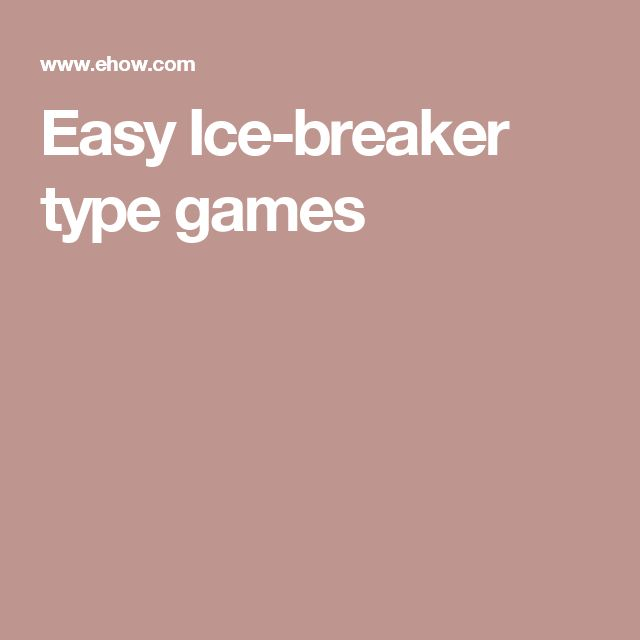 Easy Ice-breaker type games