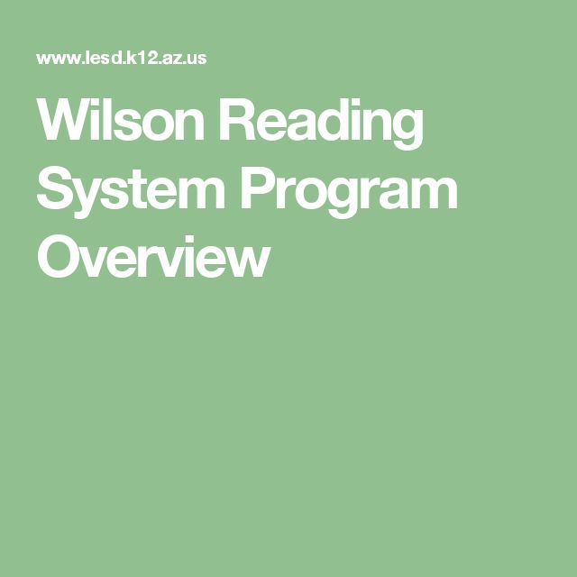Wilson Reading System Program Overview