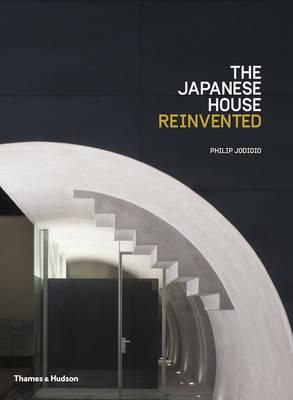 The Japanese HouseReinvented