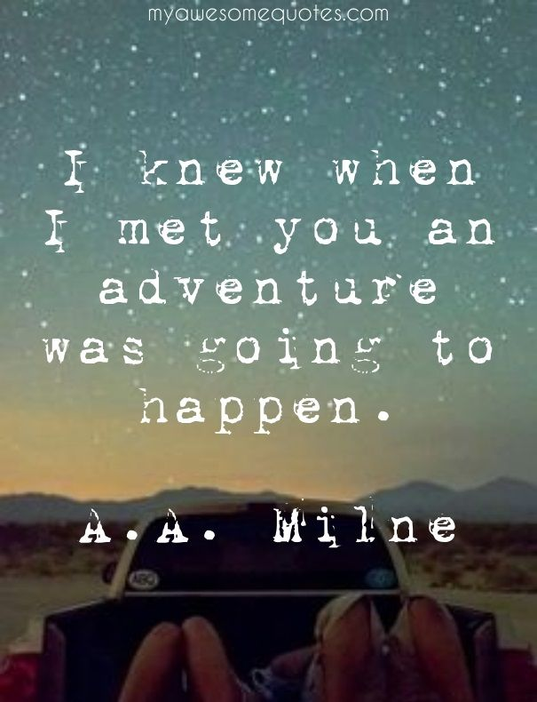 A. A. Milne Quote About Adventure - Awesome Quotes About Life