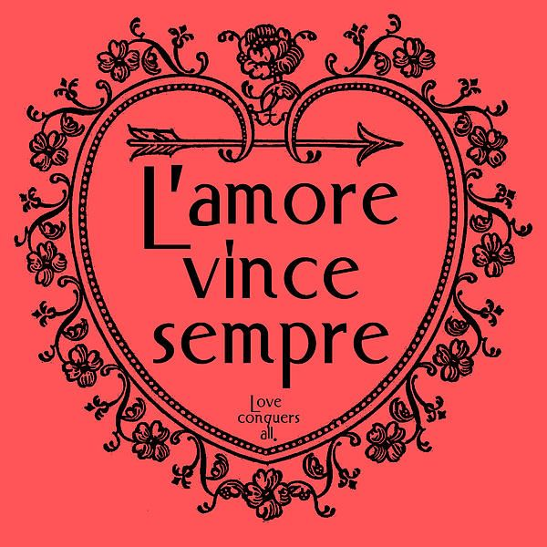 L'amore vince sempre. Love conquers all. We took a vintage border shaped like a heart, with ornate flowers, scrollwork and arrows, and we made it a beautiful shade of coral with black detailing. Then we added an Italian saying in both Italian and English. Love conquers all. This beautiful motivational saying is available on posters, prints, and cards.