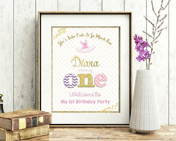 1st Birthday Party Welcome Sign Poster Ballerina Birthday.  A great dessert table decoration!