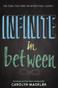 Infinite In Between by  Carolyn Mackler --