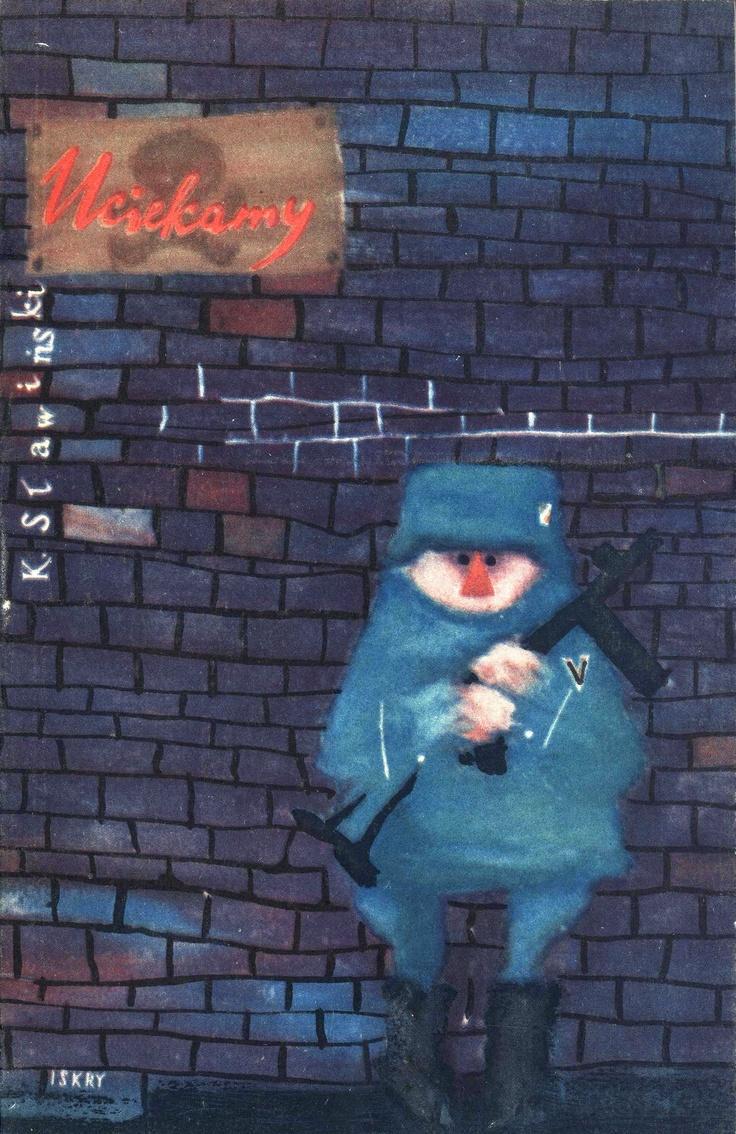 """""""Uciekamy"""" K. Sławiński Cover by Mirosław Pokora Published by Wydawnictwo Iskry 1958"""