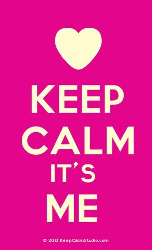 Keep Calm It's Me