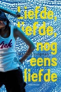 Beste Groninger Boek: Liefde, liefde, nog eens liefde (Mariken Jongman