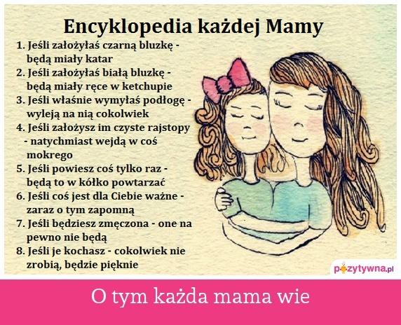 O tym każda mama wie
