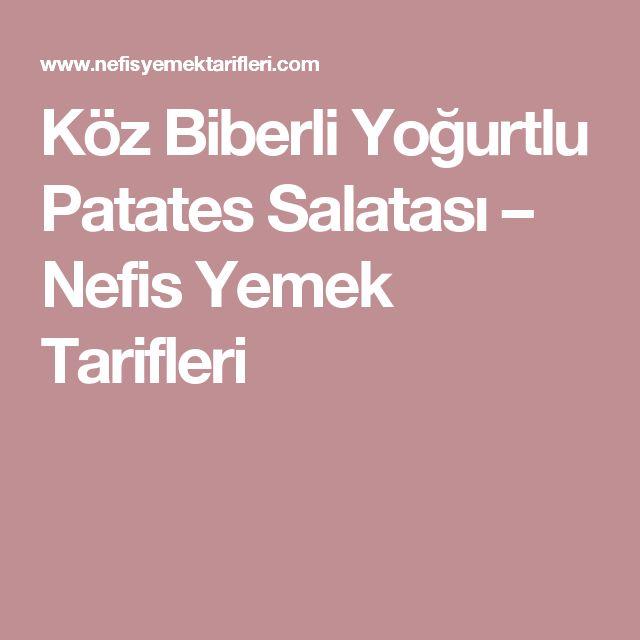 Köz Biberli Yoğurtlu Patates Salatası – Nefis Yemek Tarifleri