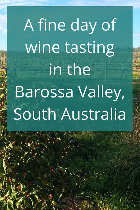 Adoration 4 Adventure's recommendations for a fine day of wine tasting in the Barossa Valley, South Australia including stops at four different wineries.