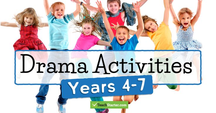Drama Games for Kids: Years 4-7