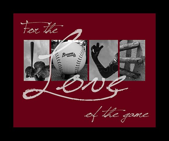 """For the Love of the Game"" - Atlanta Braves. Available in a print, canvas, metal float, and metal ornament at www.loveofthegameART.com, starting at $19. #atlanta #braves #baseball #photoletters #letterphotography"