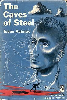 First edition of The Caves of Steel by Isaac Asimov, 1954.