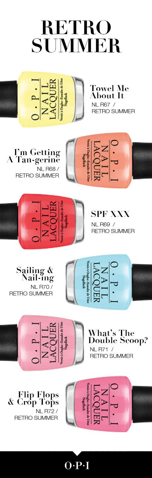 #RetroSummer by OPI is here, available in original lacquers and GelColor.