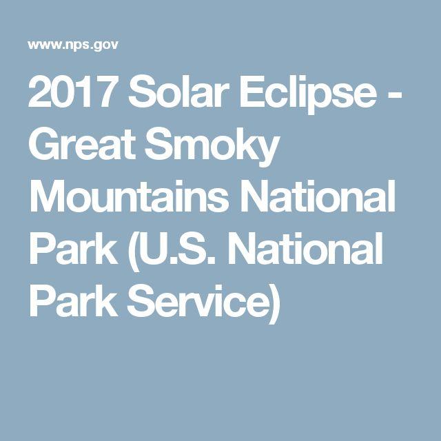 2017 Solar Eclipse - Great Smoky Mountains National Park (U.S. National Park Service)