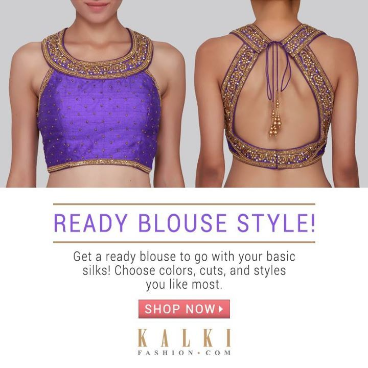 READY TO WEAR BLOUSE!  You can take your saree look up a notch with our ready to wear stylish blouse! Flaunt your saree with these stunning stitched blouses in interesting silhouettes!  Shop online at kalkifashion.com or visit our stores @Worli or @Santacruz