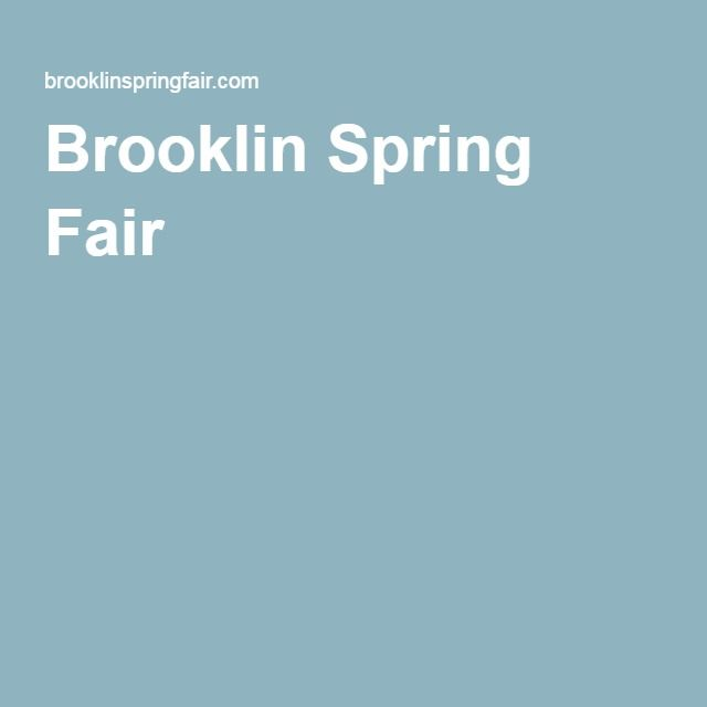 Brooklin Spring Fair – This spring  June 2 - 6, 2016  Take the family and have some fun!
