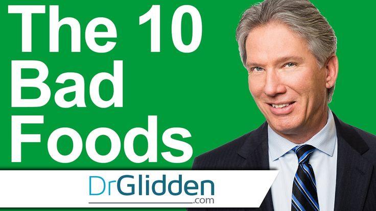 Foods To Never Eat Dr Glidden