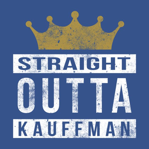 Check Out This Awesome 'Straight+Outta+Kauffman' Design On