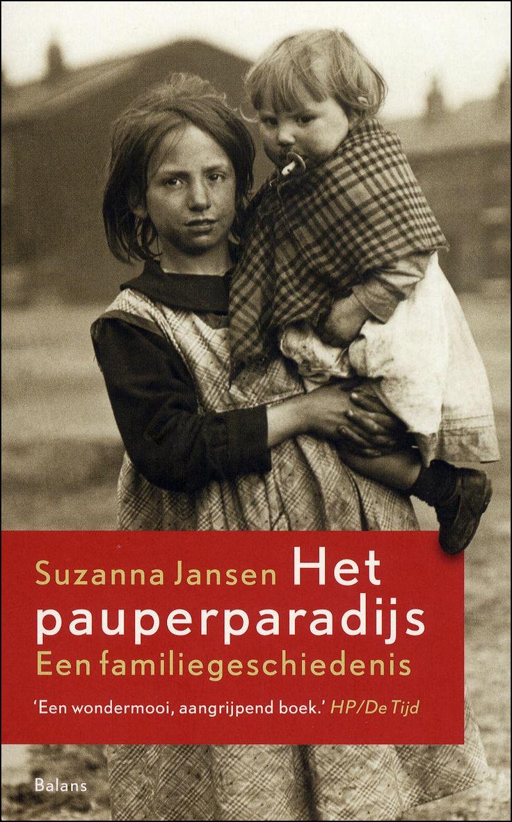 Het pauperparadijs Suzanna Jansen interessante familiegeschiedenis Veenhuizen
