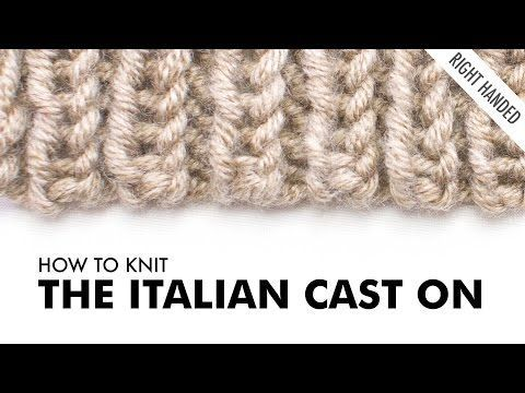 The Italian Cast On :: Knitting Cast On #11 :: Right Handed - YouTube