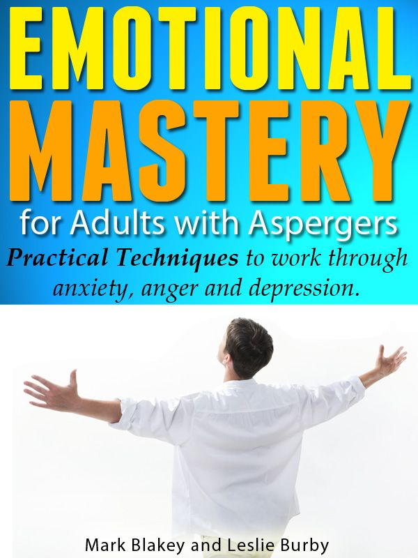 Free eBook - Emotional Mastery For Adults With Aspergers - Aspergers Test  Site