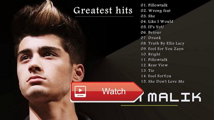 Zayn Malik Playlist 17 New Best Of Zayn Malik All Songs Music Favorite'  Zayn Malik Playlist 17 New Best Of Zayn Malik All Songs Music Favorite'