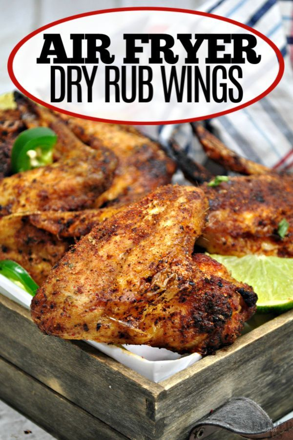 Made With Much Less Oil Than Traditional Wings These Air Fryer