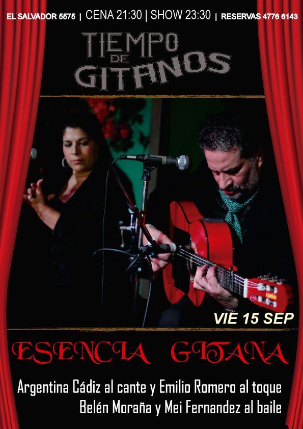 Noche especial de Esencia Gitana!!!  No te lo pierdas! Reservas 4776 6143