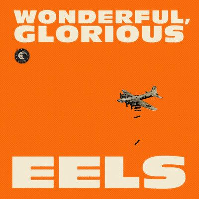 """EELS - Peach Blossom, from the upcoming record """"Wonderful, Glorious"""""""