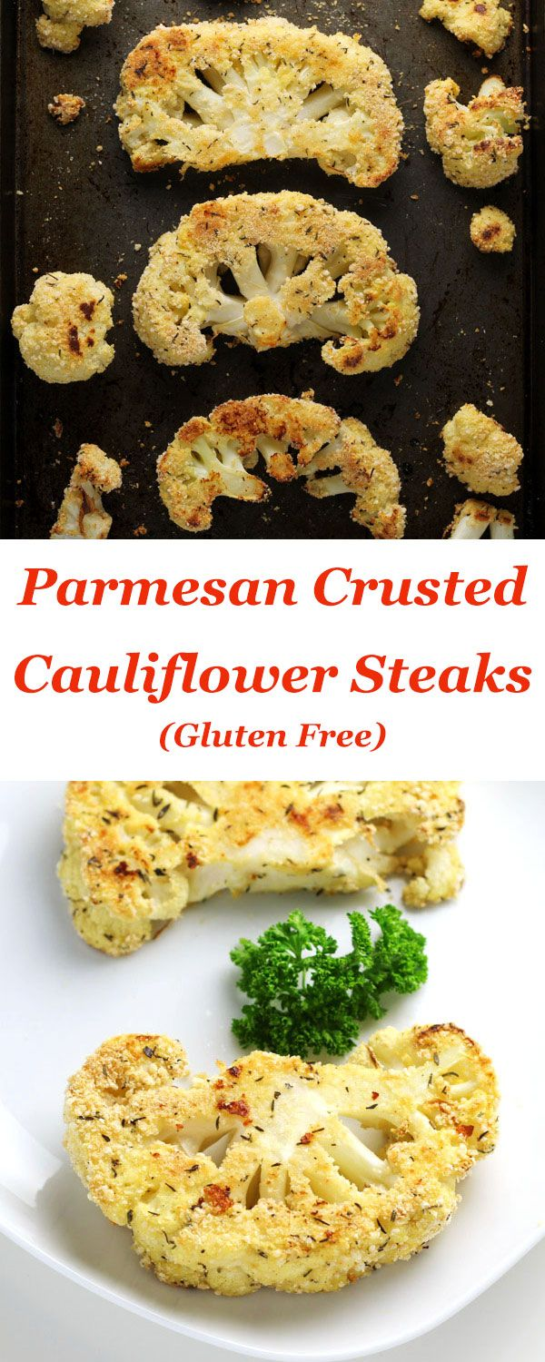 These Parmesan Crusted Cauliflower Steaks (gluten free) are so healthy and so delicious! I made this as a meal and it was so filling!