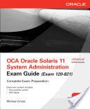 Best Free Books OCA Oracle Solaris 11 System Administration Exam Guide  Exam 1Z0 821  [PDF, ePub, Mobi] by Michael Ernest Free Complete eBooks