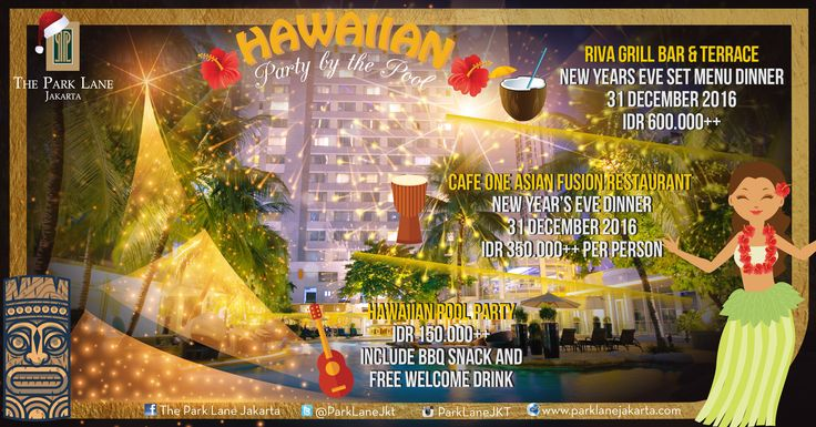 Let's Party...NEW YEAR'S EVE in Hawaiian Party By The Pool