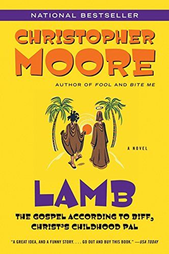 Lamb: The Gospel According to Biff, Christ's Childhood Pal: Christopher Moore: 9780380813810: Amazon.com: Books