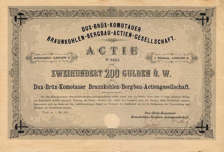 Dux-Brüx-Komotauer Braunkohlen-Bergbau-A.G. (Duchcovsko - Mostecko - Chomutovské hnědouhelné doly akc. spol.). Akcie na 200 Zlatých. Praha, 1873. I. emise.