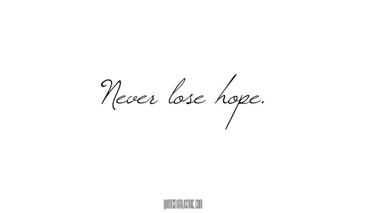 hope pictures and quotes | Never Lose Hope | Quotes Everlasting