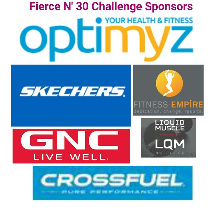 Here are the sponsors for the Fierce N' 30 Challenge....very excited!!